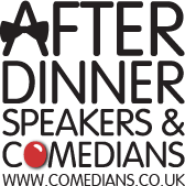 After Dinner Speakers and Comedians